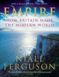 image of Empire : How Britain Made the Modern World