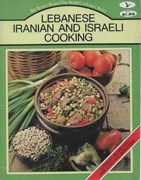 Lebanese Iranian and Israeli Cooking [Bay Books Round The World Cooking Library]