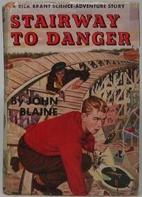 Stairway to Danger by  John BLAINE - First Edition - 1952 - from Main Street Fine Books & Manuscripts, ABAA and Biblio.co.uk