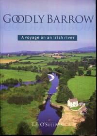 Goodly Barrow: A Voyage on an Irish River