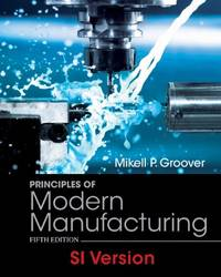 image of Principles of Modern Manufacturing Materials Processes and Systems 5E SI Version