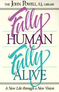 image of Fully Human, Fully Alive