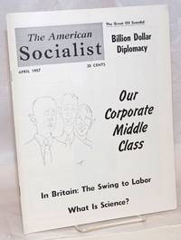 The American Socialist Volume 4, Number 4, April 1957
