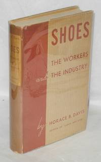 image of Shoes; the workers and the industry