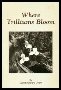 image of WHERE TRILLIUMS BLOOM