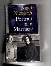 Portrait of a Marriage: V. Sackville-West and Harold Nicolson