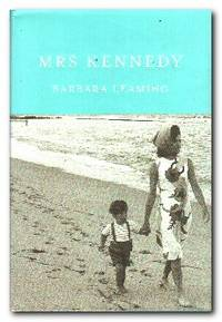 Mrs Kennedy  The Missing History of the Kennedy Years