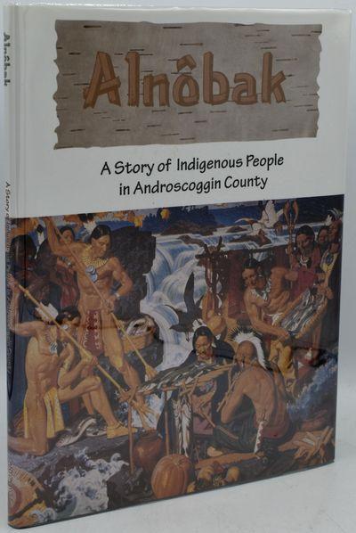 Auburn, ME: Androscoggin Historical Society, 2003. Hard Cover. Near Fine binding/Near Fine dust jack...