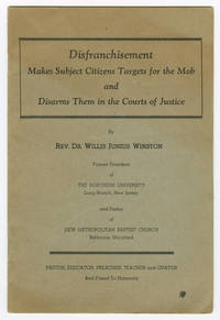 DISFRANCHISEMENT MAKES SUBJECT CITIZENS TARGETS FOR THE MOB AND DISARMS THEM IN THE COURTS OF JUSTICE