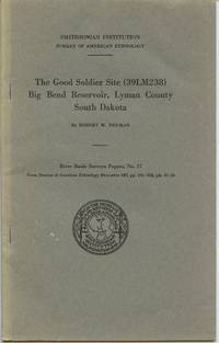 image of The Good Soldier Site (39LM238) Big Bend Reservoir, Lyman County, South Dakota