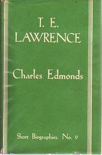 T. E. Lawrence. by  CHARLES EDMONDS - Hardcover - from Time Booksellers and Biblio.com