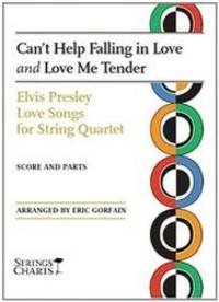 Can't Help Falling in Love and Love Me Tender: Elvis Presley Love Songs for String Quartet Sheet...