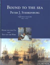 Bound to the sea. Peter J. Sterkenburg: A painter of seascapes