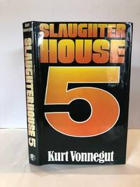 image of SLAUGHTERHOUSE-FIVE; OR THE CHILDREN'S CRUSADE. A DUTY-DANCE WITH DEATH