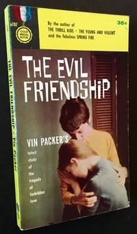 The Evil Friendship by Vin Packer - Paperback - First Edition - 1958 - from Appledore Books, ABAA and Biblio.co.uk