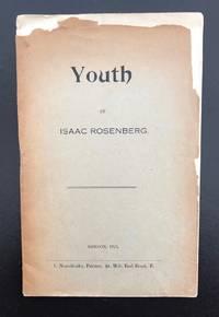 Youth by  Isaac Rosenberg - First UK Edition - 1915 - from Ashton Rare Books ABA, PBFA, ILAB (SKU: 11111112222233558)