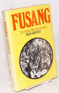 Fusang; the Chinese who built America