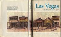 Las Vegas: As it Began -- As it Grew