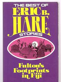image of FULTON'S FOOTPRINTS IN FIJI [THE BEST OF ERIC B. HARE STORIES]