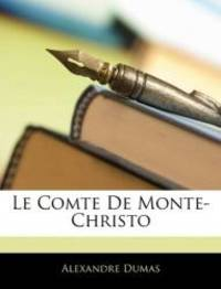image of Le Comte De Monte-Christo (French Edition)