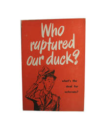 Who Ruptured our Duck? What's the Deal for Veterens?