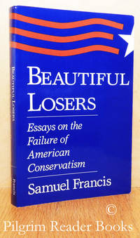 image of Beautiful Losers, Essays on the Failure of American Conservatism.