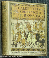 R.CALDECOTT'S FIRST COLLECTION OF PICTURES AND SONGS