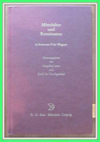 image of Mittelalter Und Renaissance. in Honorem Fritz Wagner