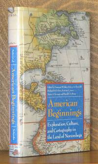 American Beginnings -  Exploration, Culture, and Cartography in the Land of Norumbega