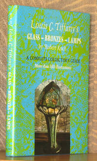 image of LOUIS C. TIFFANY'S GLASS, BRONZES, LAMPS