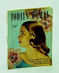 Today's Woman Magazine, September (Sept.) 1946 - W. Somerset Maugham / F. Scott Fitzgerald
