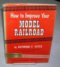HOW TO IMPROVE YOUR MODEL RAILROAD