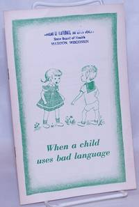 image of When a Child Uses Bad Language