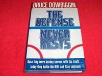 The Defense Never Rests by  Bruce Dowbiggin - First Edition - 1993 - from Laird Books (SKU: 900A384)