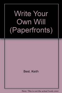 Write Your Own Will (Paperfronts)
