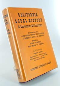 CALIFORNIA LOCAL HISTORY, A Centennial Bibiography