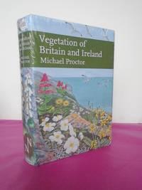New Naturalist No. 122 VEGETATION OF BRITAIN AND IRELAND