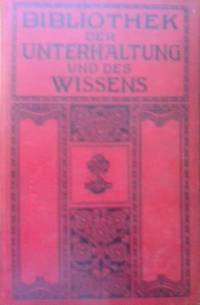 bibliothek der unterhaltung und des wissens jahrgang 1909 band 1. Black Bedroom Furniture Sets. Home Design Ideas