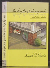 The Day They Took My Uncle and Other Stories (SIGNED)