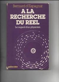 À la recherche du réel by Bernard D' Espagnat - 1979