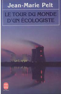 Le Tour Du Monde D'un Ecologiste