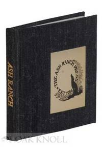 BIBLIOGRAPHY OF THE ASH RANCH PRESS