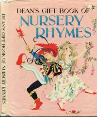 Dean's Gift Book of Nursery Rhymes by  Janet & Anne Grahame Johnstone - Hardcover - 1965 - from Granny Goose Books and Biblio.co.uk