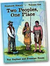 Two Peoples, One Place by  Freeman  Ray and House - Hardcover - 2007 - from Rain All Day Books and Biblio.com