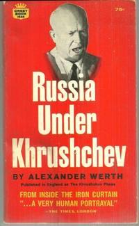 RUSSIA UNDER KHRUSHCHEV