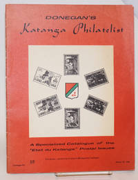 image of Donegan's Katanga philatelist: a specialized catalogue of the
