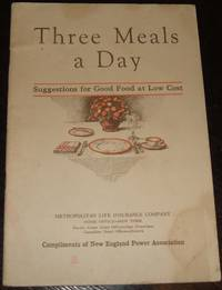 image of Three Meals a Day Suggestions for Good Food at Low Cost