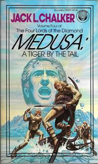 Medusa: A Tiger by the Tail by Jack L. Chalker - Paperback - first - 1983 - from Bujoldfan (SKU: 051014ms034529372xcvm)