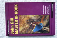 John Gill: Master of Rock by  Patrick Ament - Paperback - 1998 - from Bob Worth Mountain Books and Biblio.com