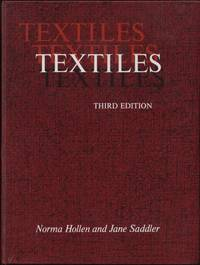 Textiles by  Norma & Jane Saddler Hollen - 3rd Ed, 1st Ptg - 1968 - from Twin City Antiquarian Books (SKU: TETX00002)